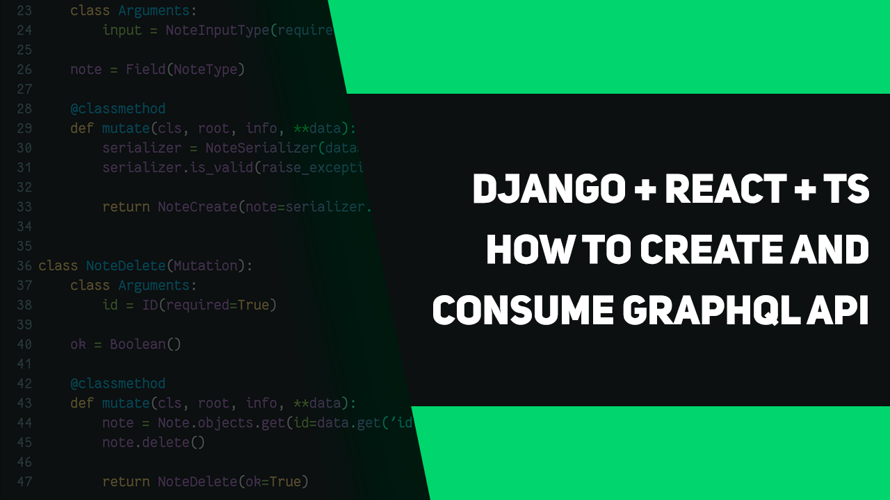 Django + React + TS  How to create and consume GraphQL API